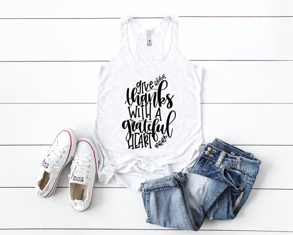 Give Thanks with A Grateful Heart Racerback Tank