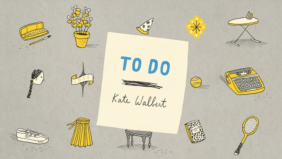 """To Do,"" by Kate Walbert"