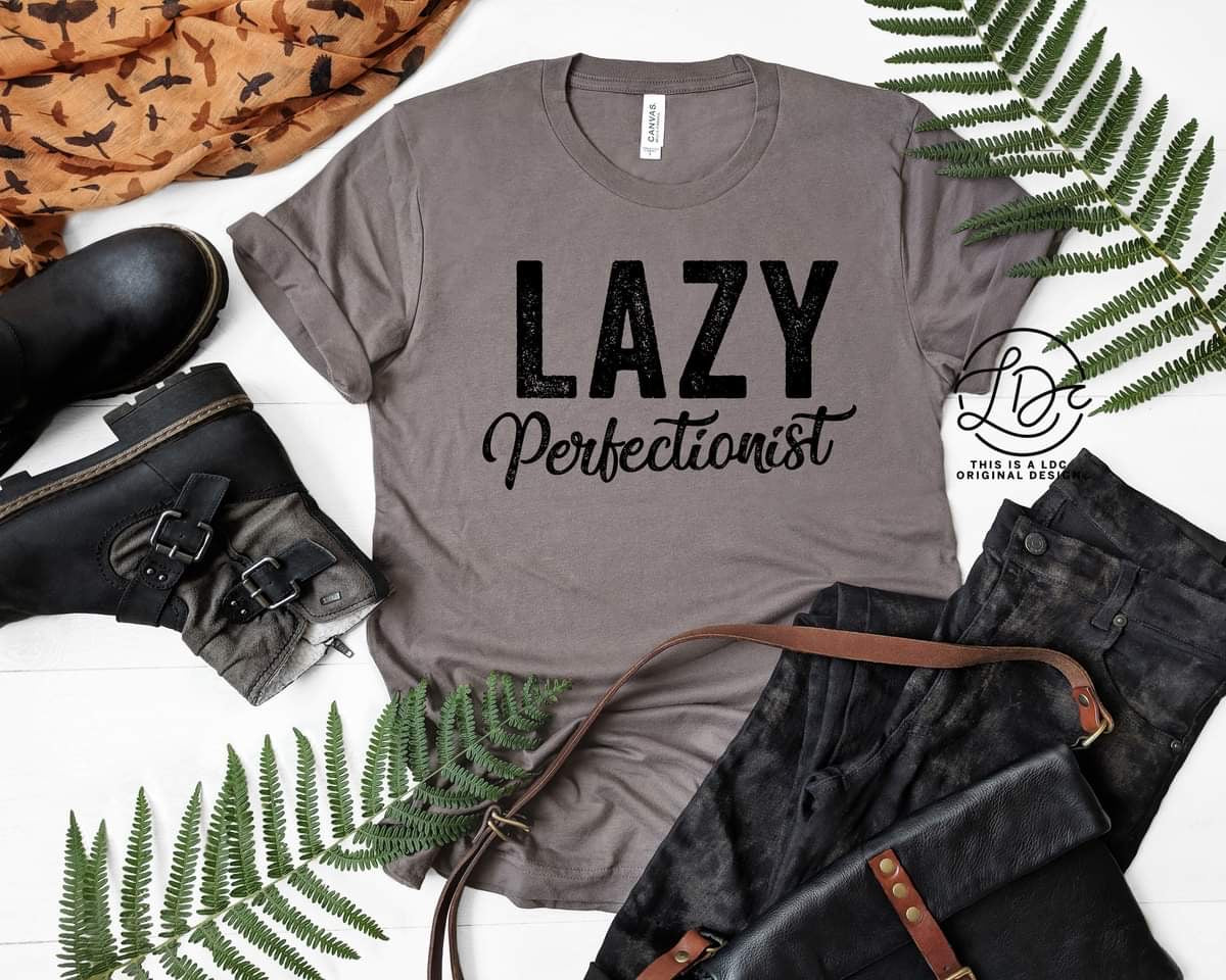 Lazy Perfectionist