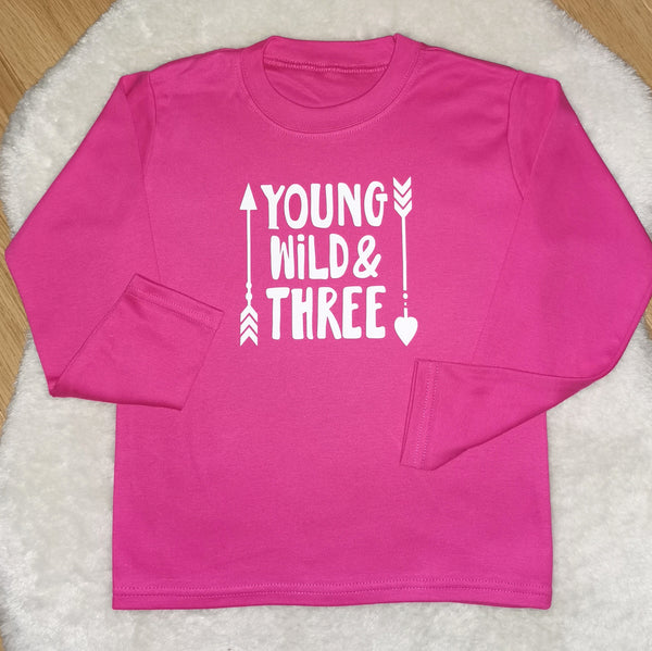 Young, wild and three T shirts, pink or blue