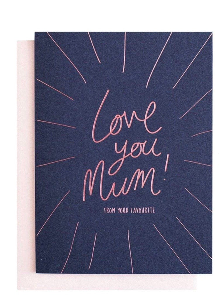 Love you Mum (From your Favourite) Card ~ Blushing Confetti