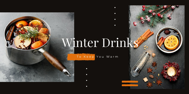 Winter Drinks to Keep You Warm