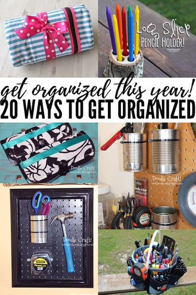 20 Ways to Get Organized this Year!