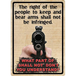 "Tin Sign The Right To Keep & Bear Arms, Size 12"" x 17"""