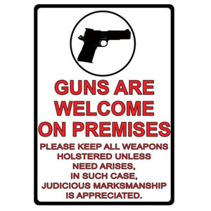 Rivers Edge Guns Are Welcome Tin Sign 16 in.