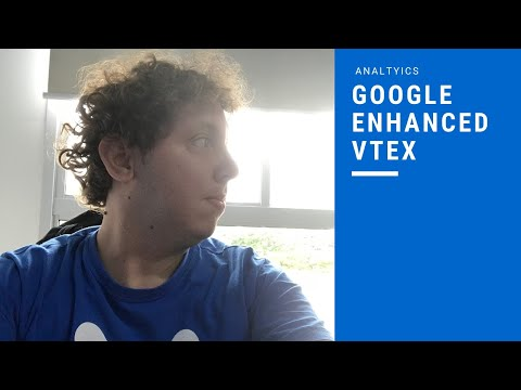 Como instalar google enhanced na VTEX