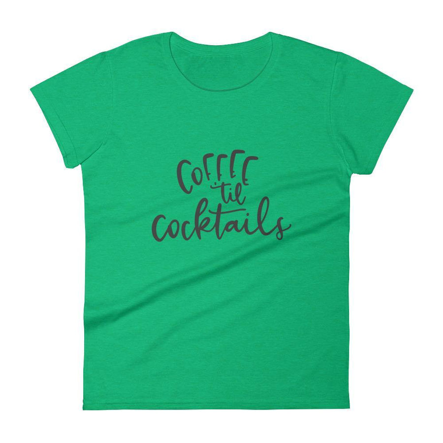Coffee til Cocktails Ladies Short Sleeve (6 Colours) - Cabin Camping Coastal Lifestyle Cocktails Coffee - Fashion Accessories