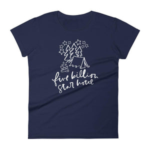 Five Billion Star Hotel Ladies Short Sleeve (6 Colours) - Camping Coastal Lifestyle Ladies Tee Short Sleeve Tent - Fashion Accessories
