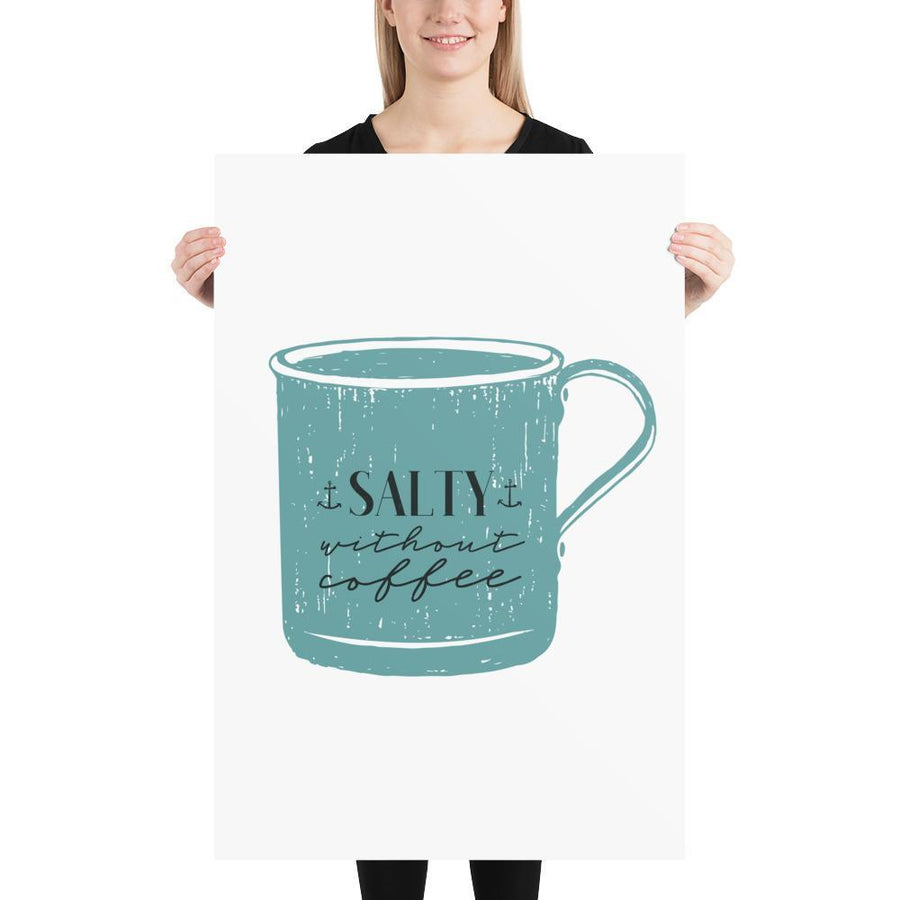 Salty Without Coffee Mug Print (Nautical Mugs Series) - Coffee Salty - Home Decor