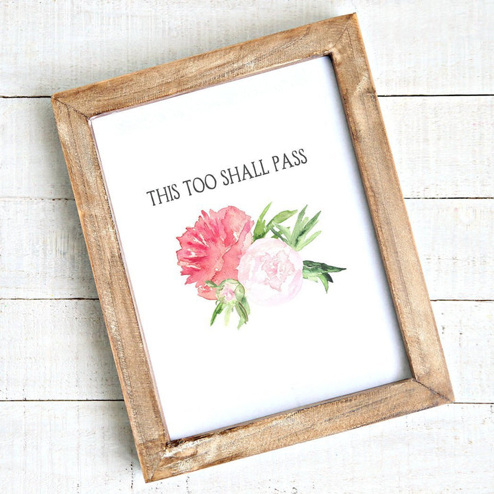 This Too Shall Pass Watercolour Peonies - Printable Art - Downloadable Free - Art