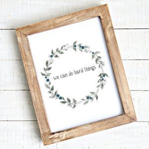 We Can Do Hard Things Watercolour Wreath - We can do hard things Printable Art - Downloadable