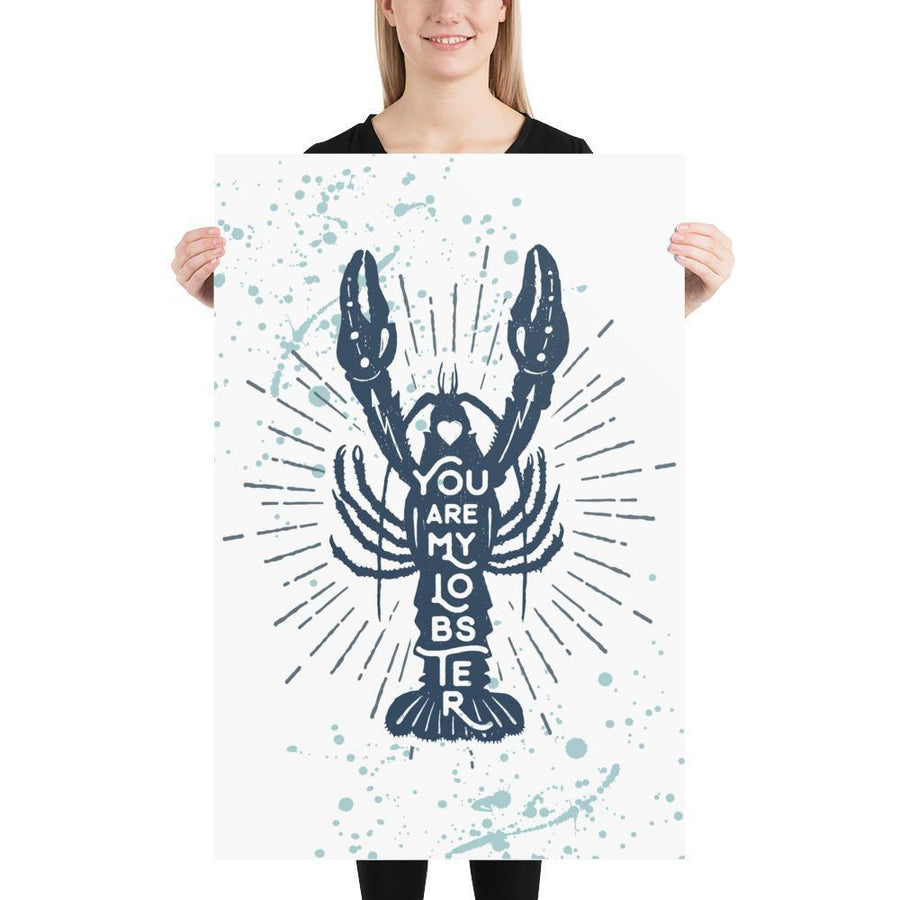 You are my Lobster (Nautical Sea Salt Series) - Blue Lobster Nautical Sea Salt Series Ocean - Home Decor