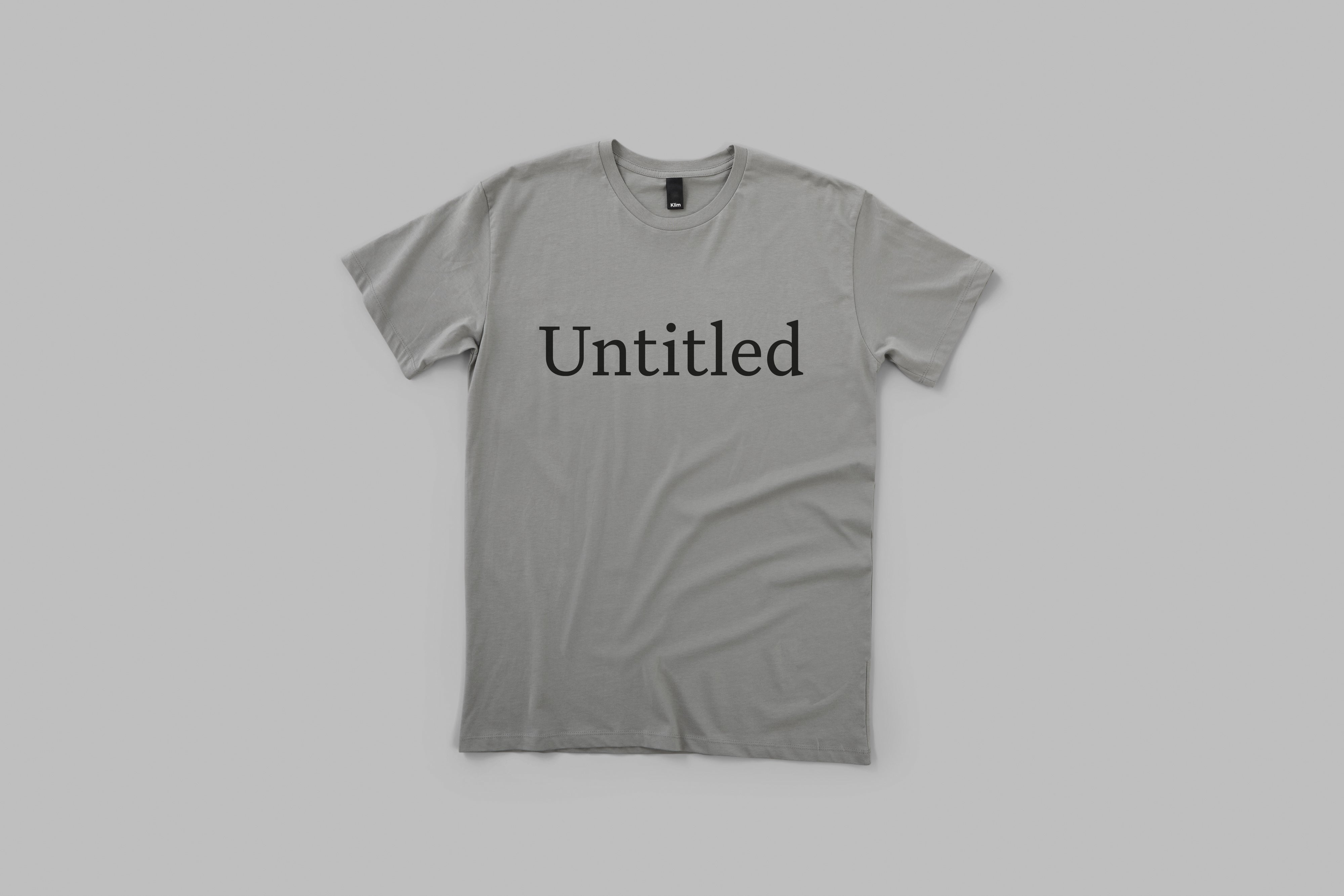 Untitled Serif T-Shirt