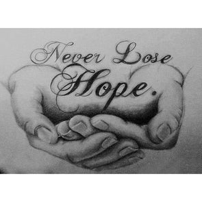 Never Lose Hope - Full Round Diamond - 30x40cm