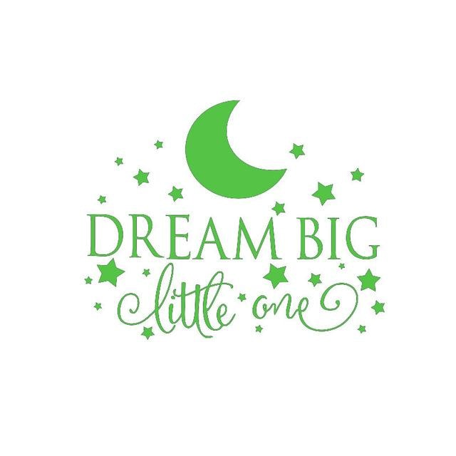 Dream Big Little One Wall Sticker - Green / 58CM X 35CM