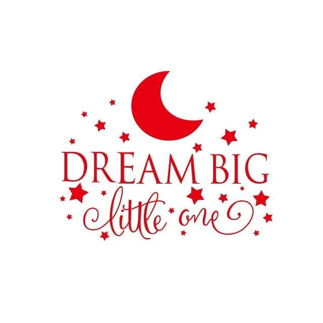Dream Big Little One Wall Sticker - Red / 58CM X 35CM