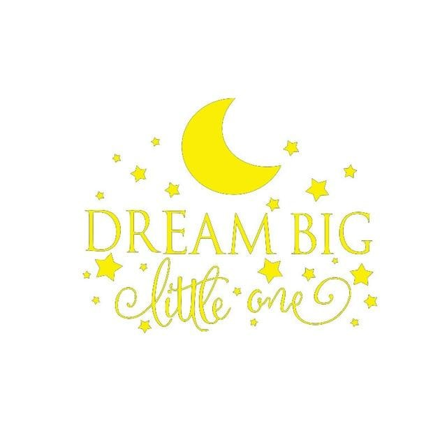 Dream Big Little One Wall Sticker - Yellow / 58CM X 35CM