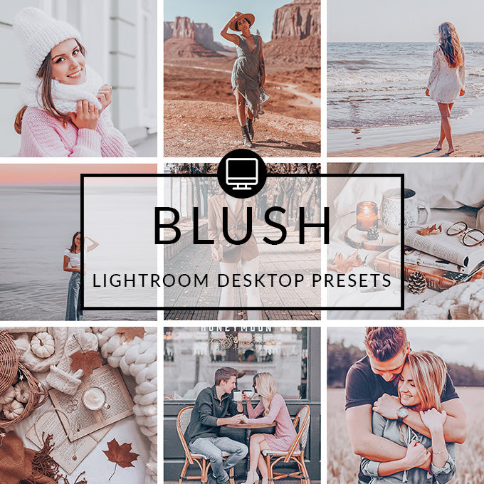 Blush Lightroom Desktop Presets