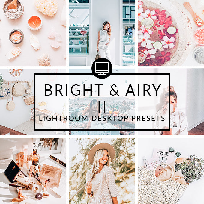 Bright & Airy II Lightroom Desktop Presets