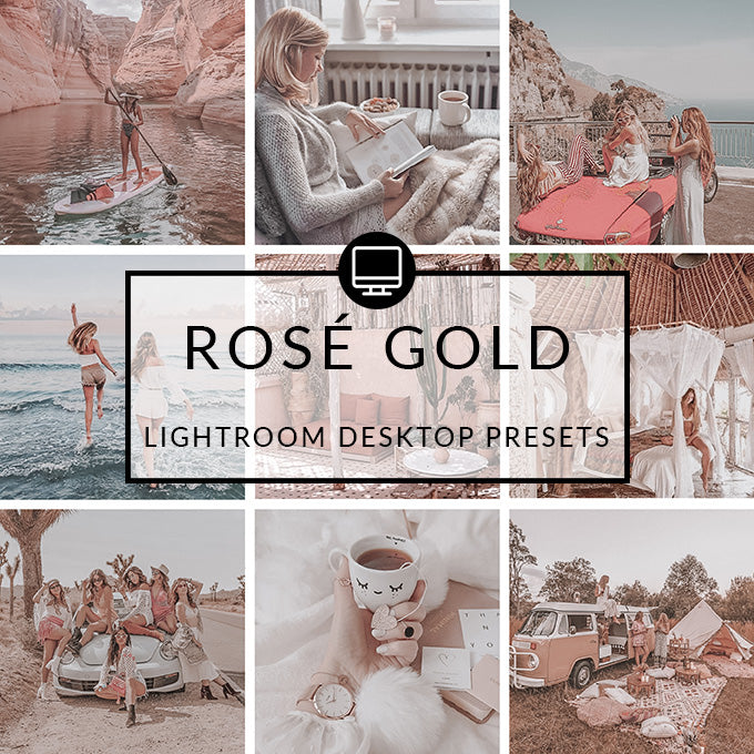 Rosé Gold Lightroom Desktop Presets