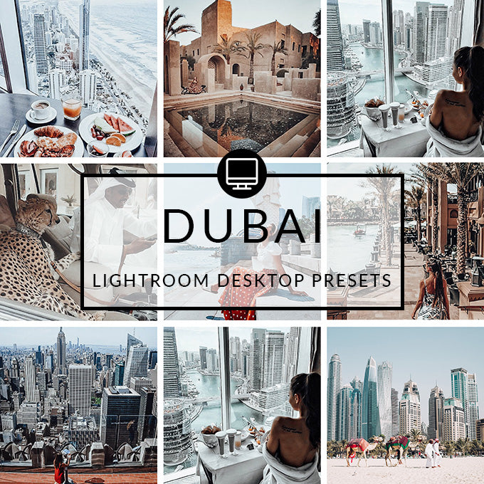 Dubai Lightroom Desktop Presets