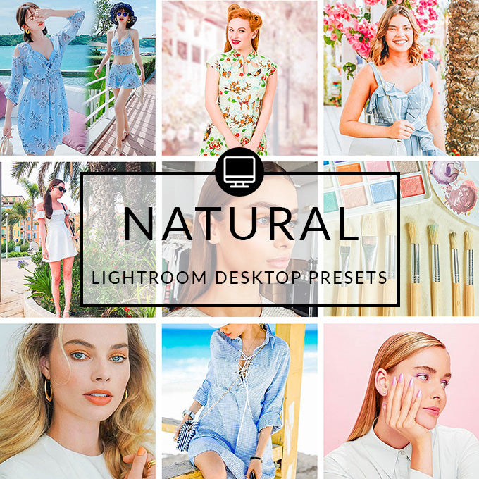 Natural Lightroom Desktop Presets