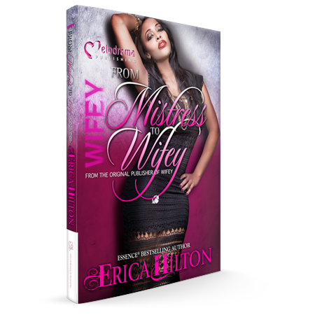 SALE COPY of Wifey: From Mistress to Wifey - Part 1