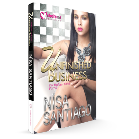 SALE COPY of Unfinished Business - Part 6 (The Baddest Chick)