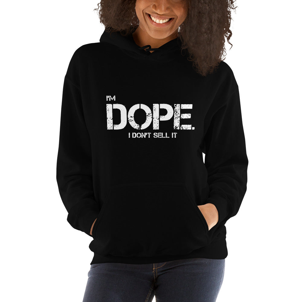 I'M DOPE. I DON'T SELL IT. (WHITE/WHITE) Unisex Hoodie