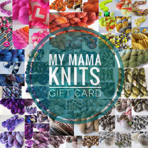 My Mama Knits Gift Card