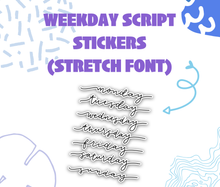 Weekday Script Stickers