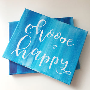 Ombre Sea Blue Canvas Wall Hanging, Handlettered Choose Happy Inspirational Wall Art Motivational Sign Canvas, Custom Sign Quote Art