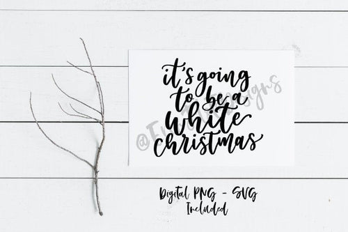 White Christmas Digital | Winter Quote SVG Cut File, Handlettered Quote Cut File, Printable Download
