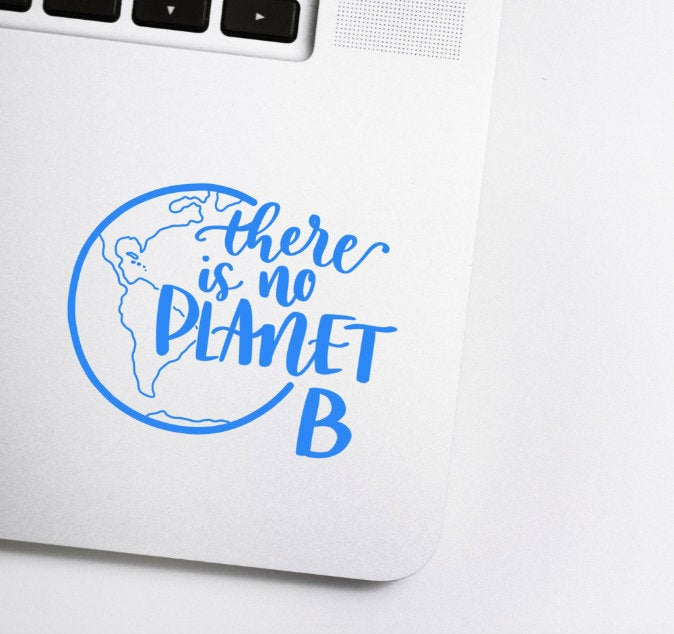 There Is No Planet B Vinyl Planner Sticker