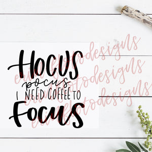 Hocus Pocus Coffee SVG Cut File, Halloween Quote, Coffee Quote, Autumn  Handlettered Quote Cut File, Printable Download