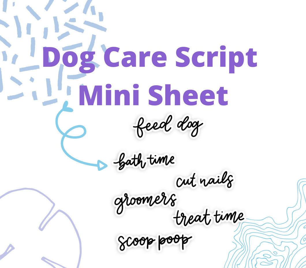 DOG CARE SCRIPT Stickers | Dog Care Script, Groomers Script, Feed Dog Script, Planner Lettered Stickers