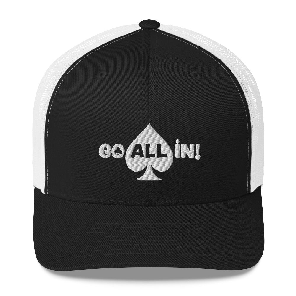 Go All In Trucker Cap