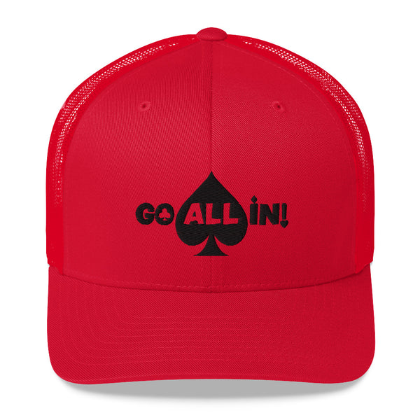Go All In Trucker Hat