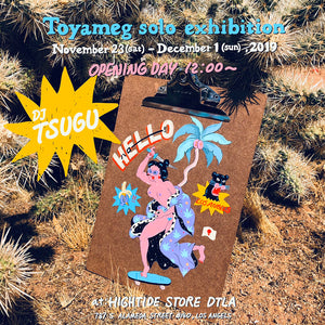 Toyameg Solo Exhibition