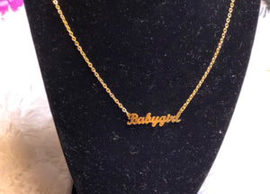 """Babygirl"" Necklace"
