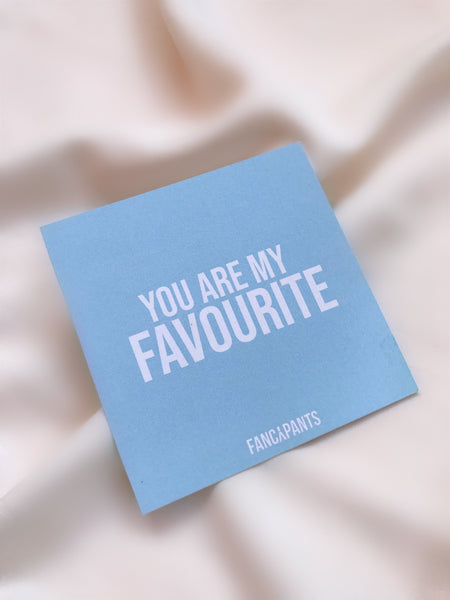 You Are My Favourite Gift Card