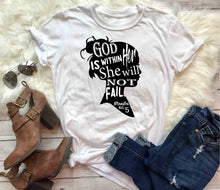 Load image into Gallery viewer, God is Within Her She Will Not Fail Psalms 46:5 T-Shirt