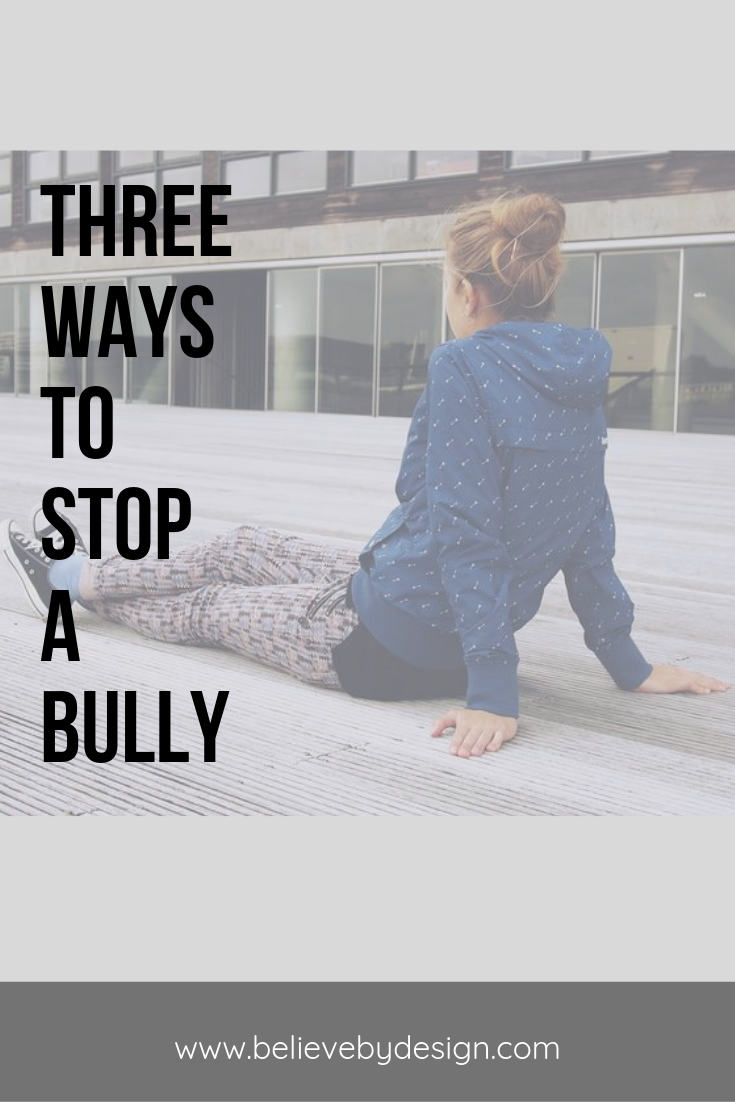 3 ways to stop a bully!