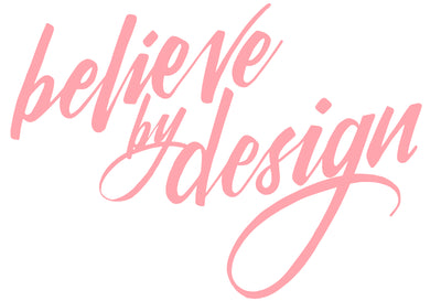 Believe by Design