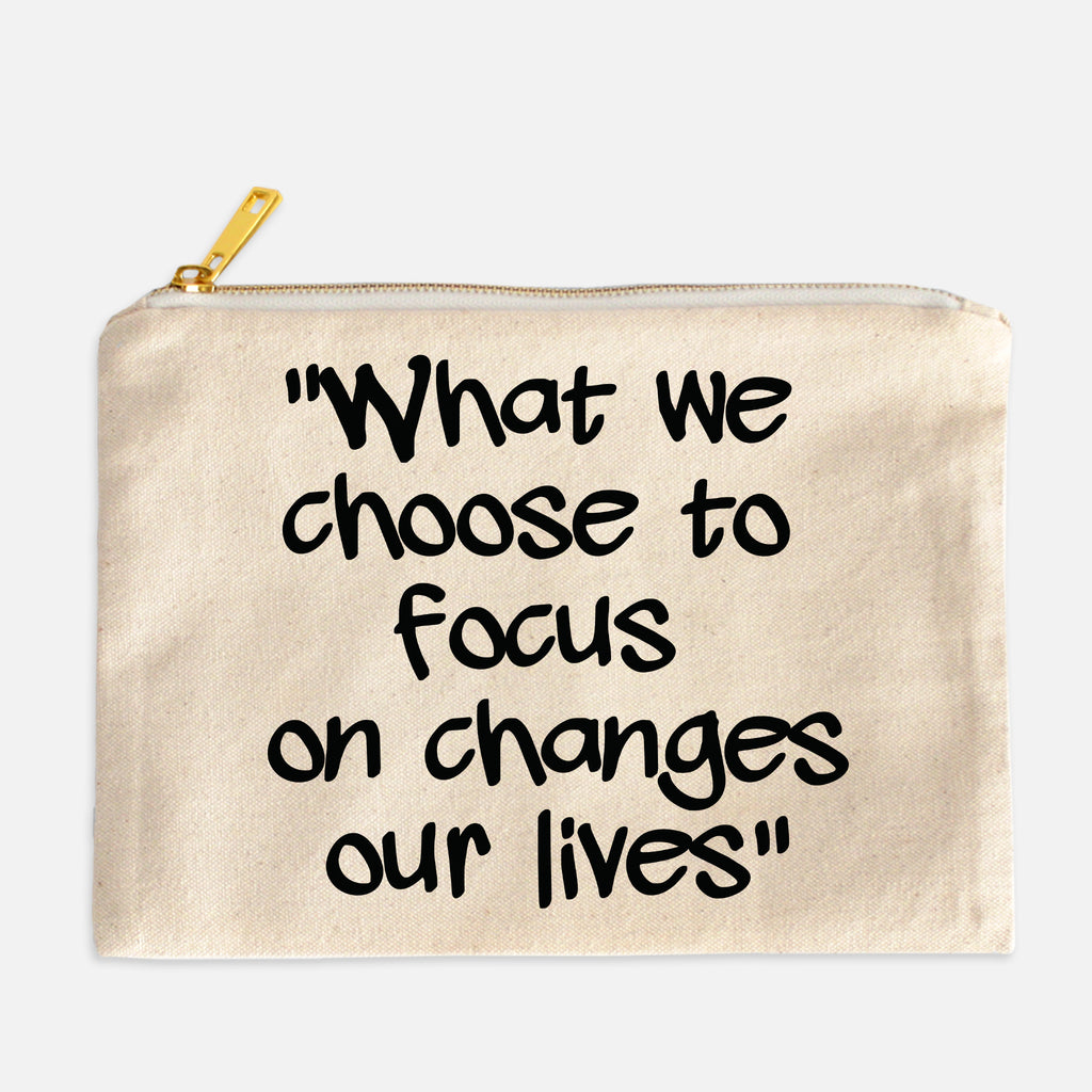 Focus Changes our Lives Cosmetic Bag
