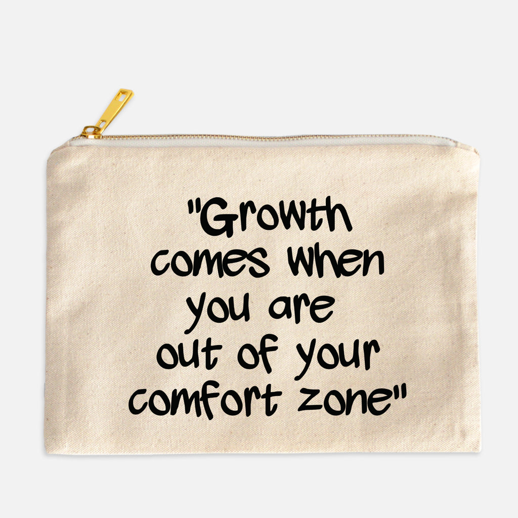 Growth Comes Out Of Your Comfort Zone Cosmetic Bag