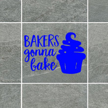 Load image into Gallery viewer, Bakers Gonna Bake