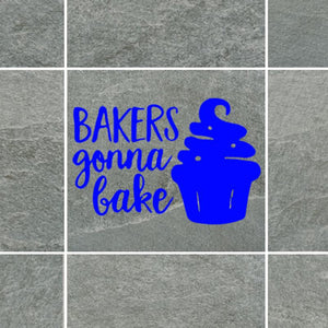 Bakers Gonna Bake