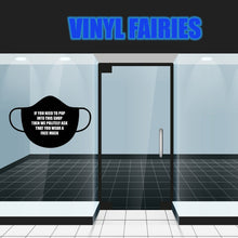 Load image into Gallery viewer, Face Mask Shop Window Door Sign