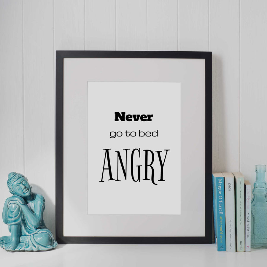 Never go to Bed Angry 01